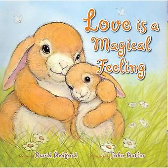 Love is a Magical Feeling by David Bedford - John Butler - 9781910126