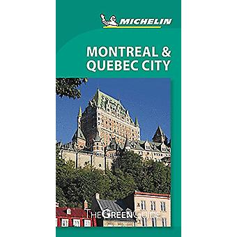 Montreal & Quebec City Michelin Green Guide - 9782067229518 Book