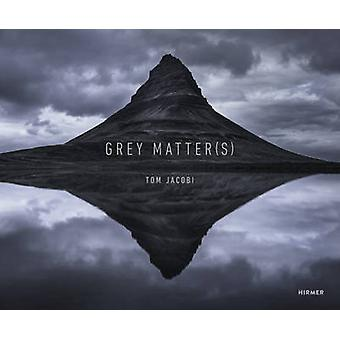 Grey Matters by Tom Jacobi - Bryan Adams - 9783777425764 Book