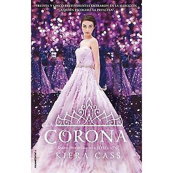 La Corona by Kiera Cass - 9788416498147 Book