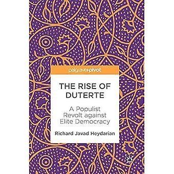 Den ökande Duterit: en populistiska revolt mot elit demokratin