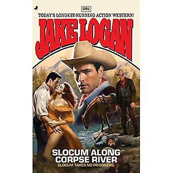 Slocum Along Corpse River (Jake Logan