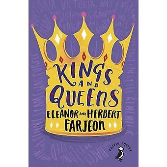 Kings And Queens by Eleanor Farjeon & Herbert Farjeon
