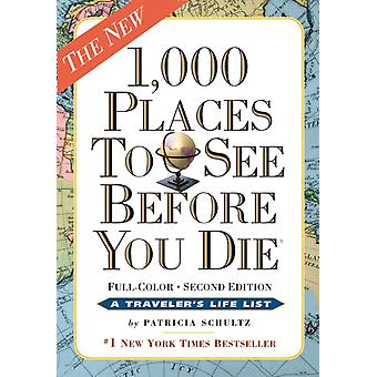 1000 Places to See Before You Die (Paperback) by Schultz Patricia
