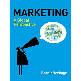 Marketing: A Global Perspective (Paperback) by Verhage Bronis