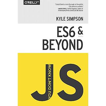 You Don't Know JS: ES6 & Beyond (Paperback) by Simpson Kyle