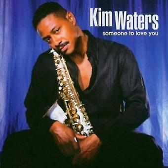 Kim Waters - Someone to Love You [CD] USA import
