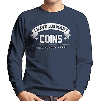 Eu tenho muitas moedas disse ninguém alguma vez camisola homens