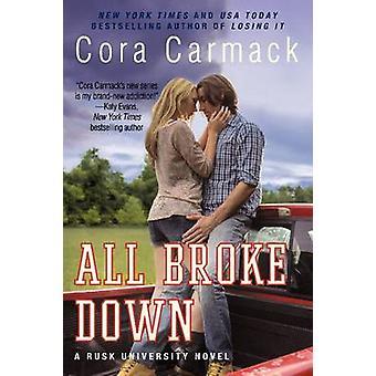 Tous Broke Down - un roman de Rusk Université de Cora Carmack - 97800623262