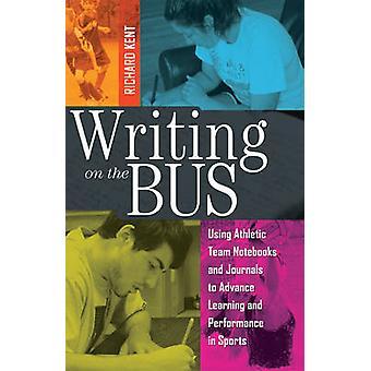Skriva på bussen - använda Athletic Team anteckningsböcker och tidskrifter till Adv