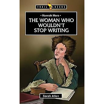Hannah More - la femme qui n'arrêtait pas écrit par Sarah Allen - 978