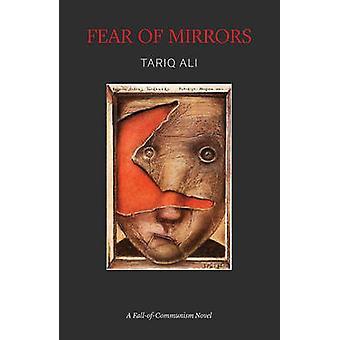 Frygt for spejle af Tariq Ali - 9781784786939 bog