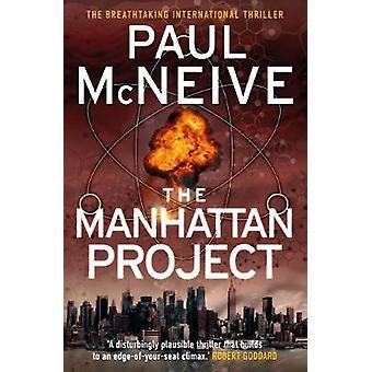 Le projet de Manhattan par Paul McNeive - Book 9781785301926