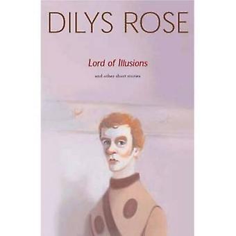 Herr der Illusionen von Dilys Rose - 9781842820766 Buch