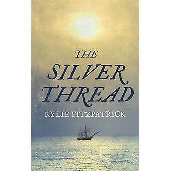 Der Silberfaden von Kylie Fitzpatrick - 9781908800121 Buch