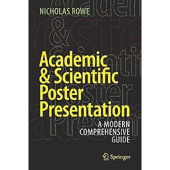 Academic & Scientific Poster Presentation - A Modern Comprehensive Gui
