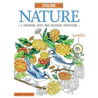 Seek - Color - Find Nature - A Treasure Hunt and Coloring Adventure by