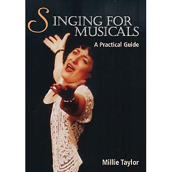 Singing for Musicals by Millie Taylor - 9781861269935 Book