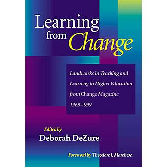 Learning from Change - Landmarks in Teaching and Learning in Higher Ed