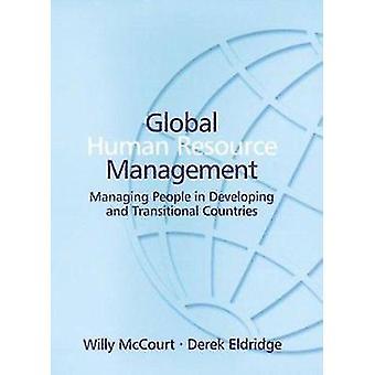 Global Human resourcemanagement - beheer van mensen bij het ontwikkelen en T