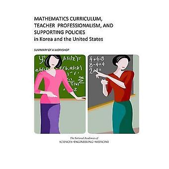 Curriculum di matematica, insegnante professionalità e sostegno delle politiche in Corea e Stati Uniti:: Sommario...