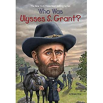Who Was Ulysses S. Grant? (Who Was...? (Paperback))