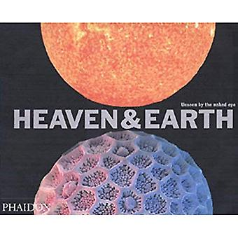 Heaven and Earth: Unseen by the Naked Eye (Photography)