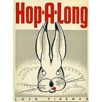 Hop-a-Long (Mesaland Serie)