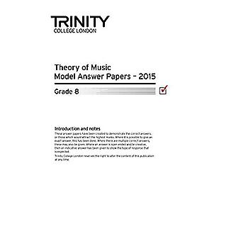 Trinity College London Theory of Music Past Paper (2015) Grade 8