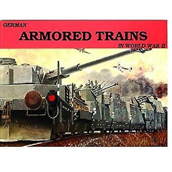 Alemão blindado trens Vol. i: v. 1 (história militar de Schiffer)