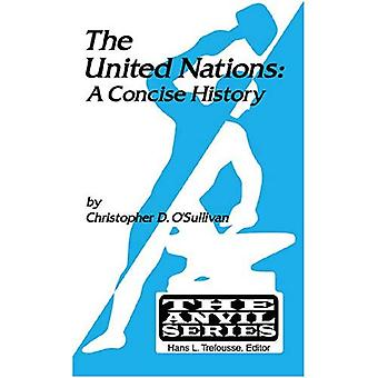 United Nations: A Concise History