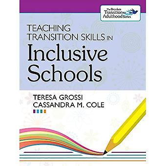 Didactische en pedagogische vaardigheden van de overgang in inclusieve scholen
