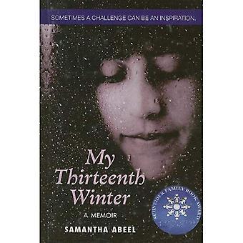 Meu décimo terceiro inverno: Um livro de memórias