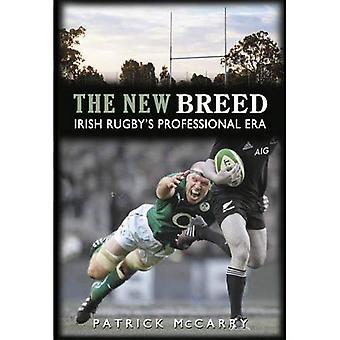 The New Breed: Irish Rugby's Professional Era