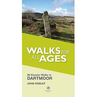 Walks for All Ages Dartmoor: 20 Short Walks for All Ages
