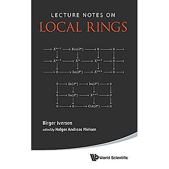 Lecture Notes On Local Rings