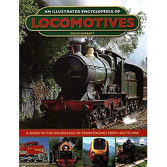 An Illustrated Encyclopedia of Locomotives: Locomotives,� An Illustrated Encyclopedia� of