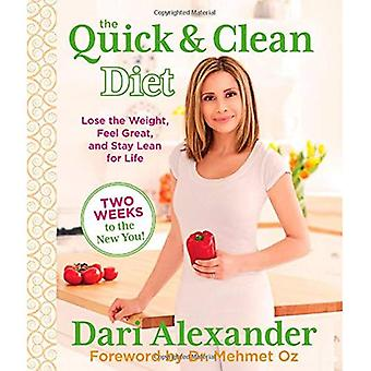Quick & Clean Diet: Lose the Weight, Feel Great, and Stay Lean for Life