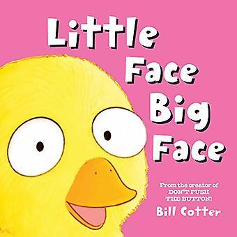 Petit visage / Big Face: toutes sortes de visages sauvages! [Cartonné]