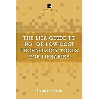 LITA opas n tai Low Cost tietotekniikan tarjoamien kirjastot (LITA-oppaat)