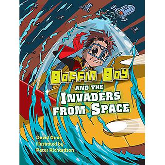 Boffin Boy and the Invaders from Space - v. 8 by David Orme - 97818416