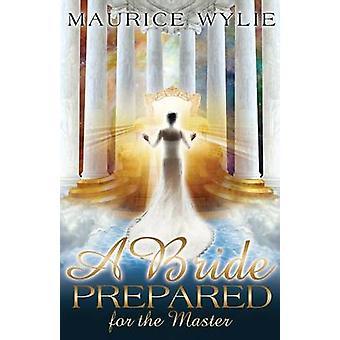 Una sposa preparata per il Master di Wylie & Maurice