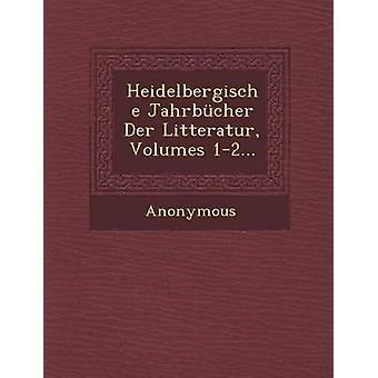 Heidelbergische Jahrbucher Der Litteratur volúmenes 12... por anónimo