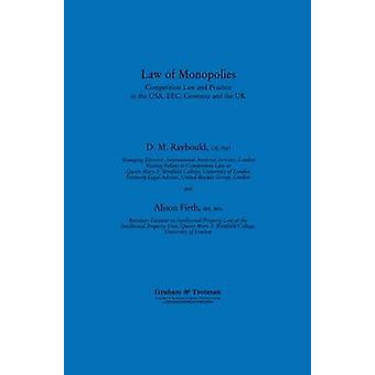 Law of Monopolies by Raybould & D. M.