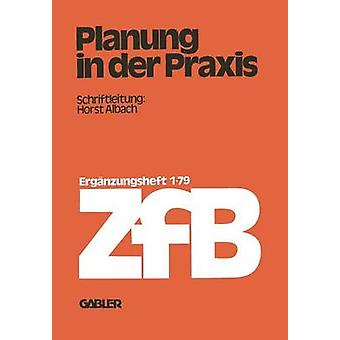 Planung in der Praxis by Albach & Horst