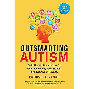 Déjouer l'autisme: Construire des fondations saines pour Communication, socialisation et comportement à tous les âges