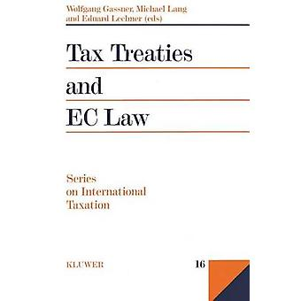 Tax Treaties and the EC Law by Academie de Droit International