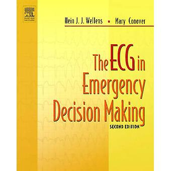 The ECG in Emergency Decision Making (2nd Revised edition) by Hein J.