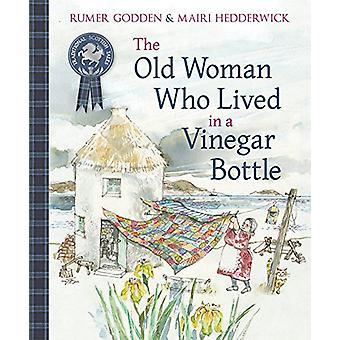 Den gamla kvinnan som bodde i en vinäger flaska av den gamla kvinnan som bor