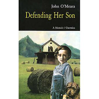 Defending Her Son by John O'Meara - 9781550711059 Book